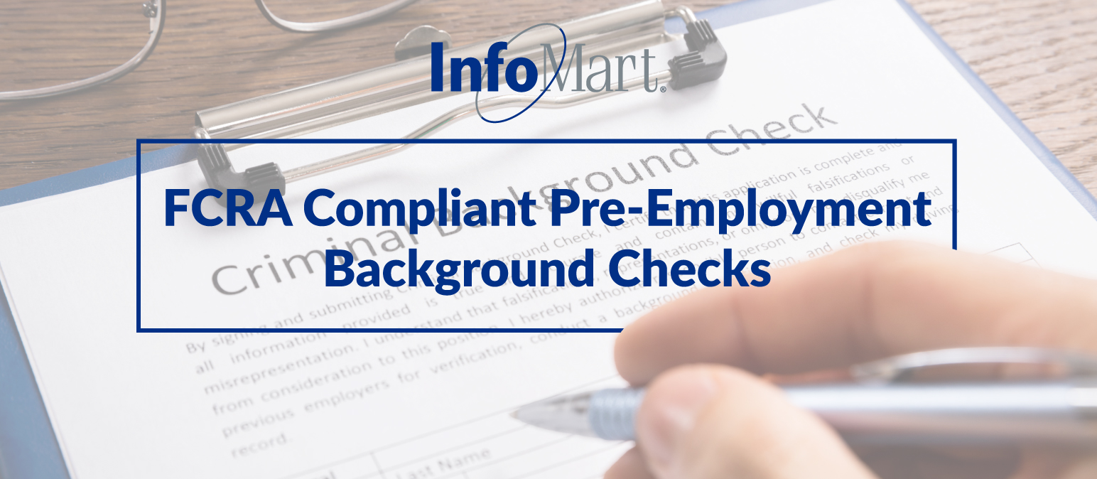FCRA Compliant Pre-Employment Background Checks