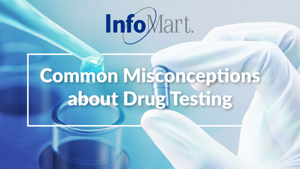 Common Misconceptions About Drug Testing