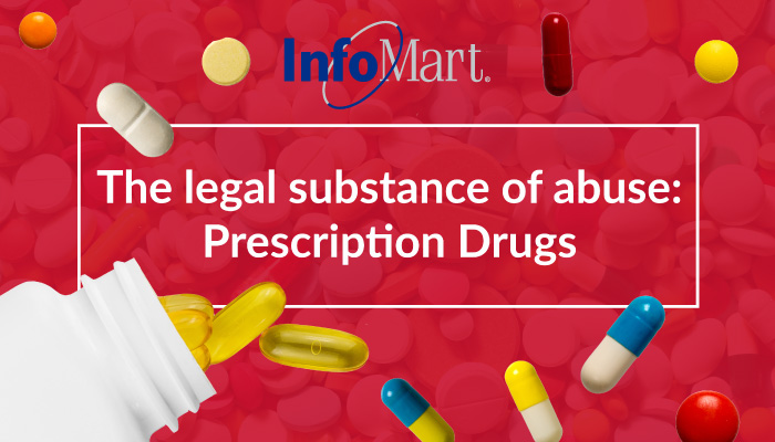 The Legal Substance of Abuse: Prescription Drugs