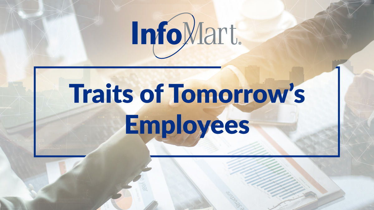 Traits of Tomorrow's Employees