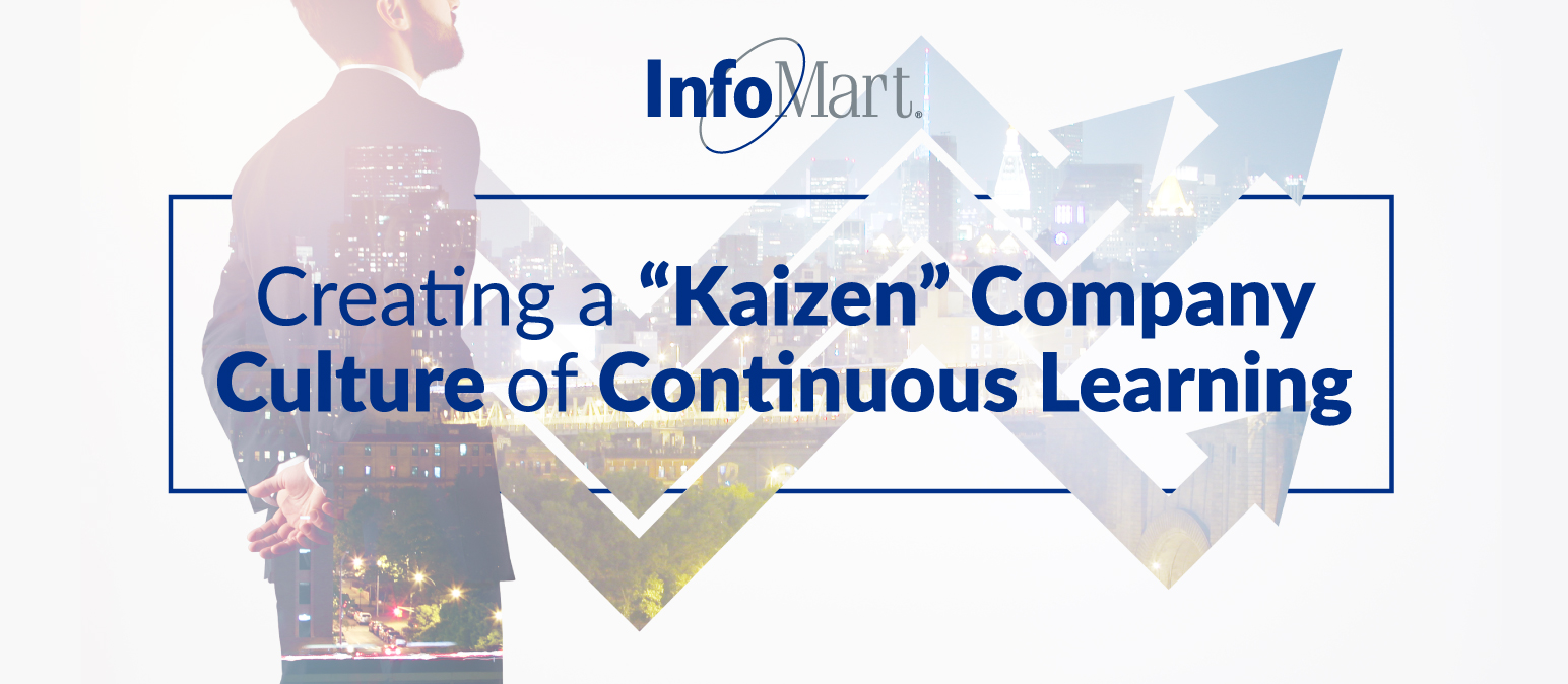 """Creating a """"Kaizen"""" Company Culture of Continuous Learning"""