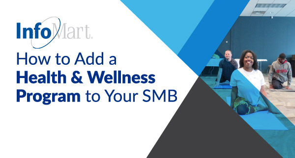 How to Add a Health & Wellness Program to Your SMB