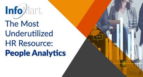 The Most Underutilized HR Resource: People Analytics