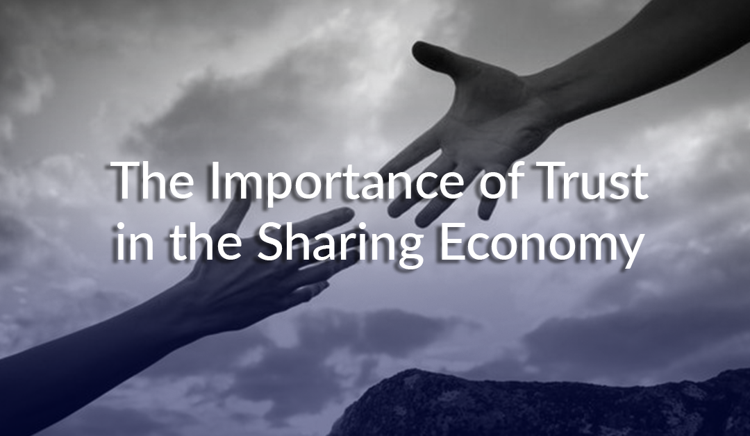 The Importance of Trust in the Sharing Economy