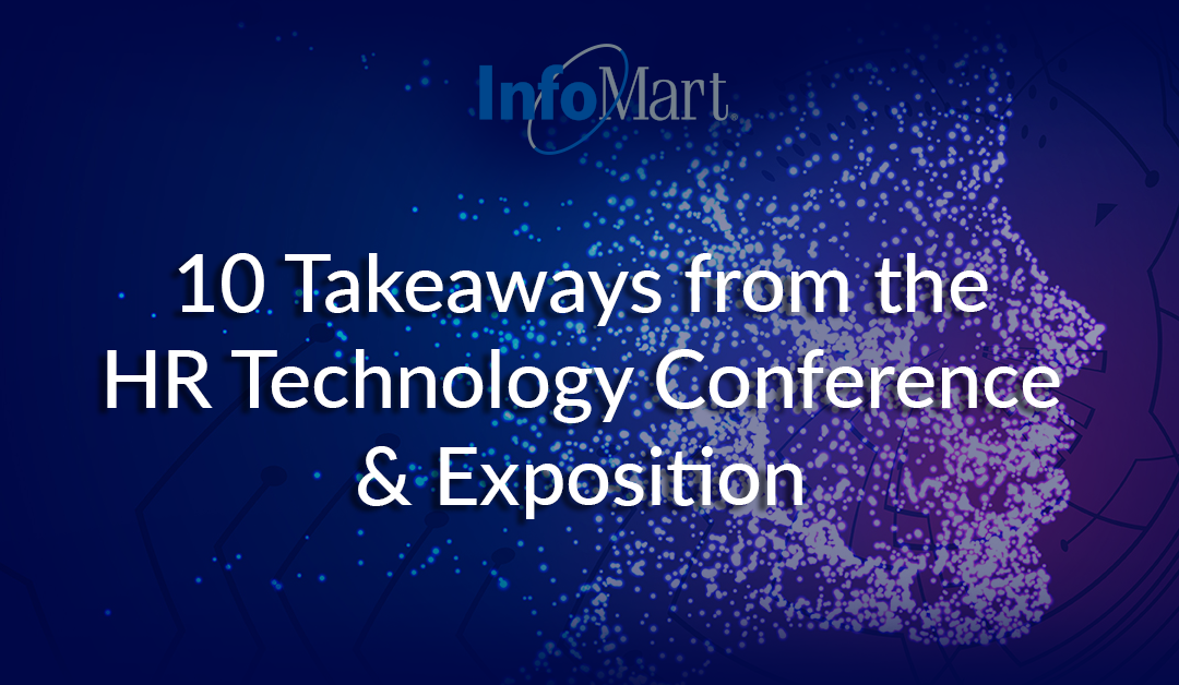 10 Takeaways From the HR Technology Conference & Exposition