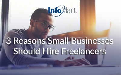 3 Reasons Small Businesses Should Hire Freelancers
