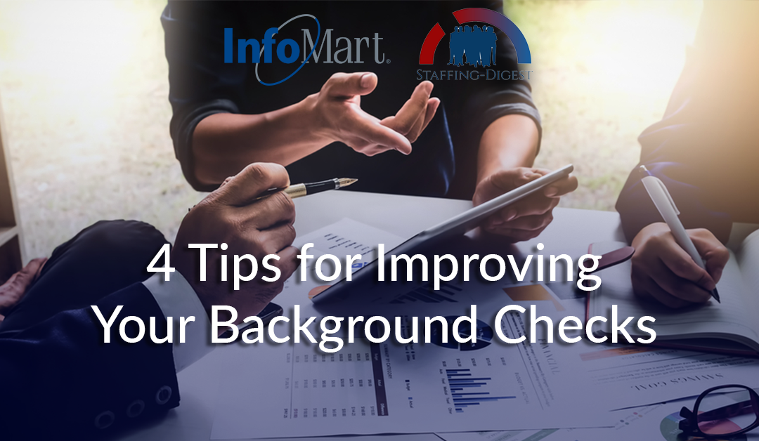 4 Tips for Improving Your Background Checks