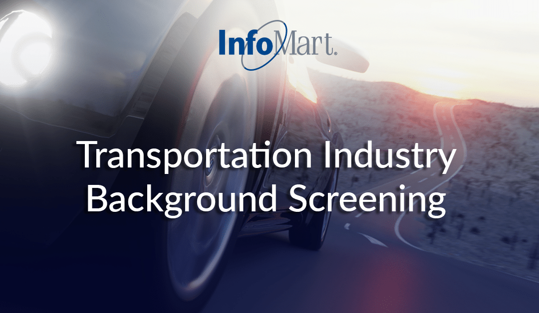 Transportation Industry Background Screening