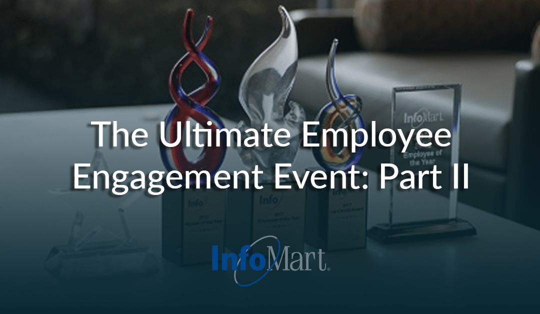 Employee Award Ceremony: The Premier Employee Engagement Event, Part II