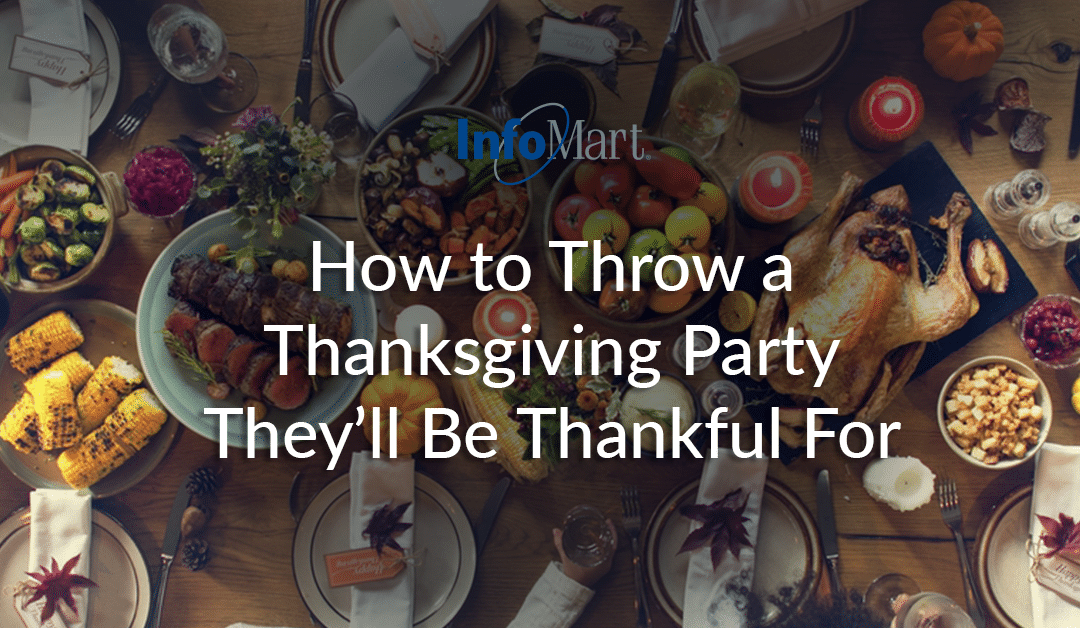 How to Throw a Thanksgiving Party They'll Be Thankful For