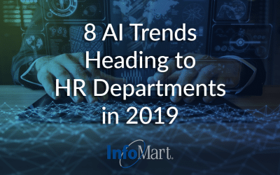 8 AI Trends Heading to HR Departments in 2019