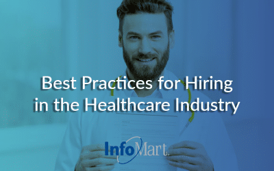 Best Practices for Hiring in the Healthcare Industry