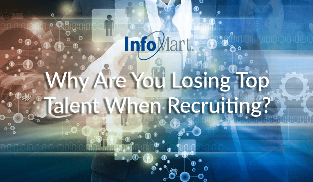 Four Reasons You're Losing Top Talent When Recruiting
