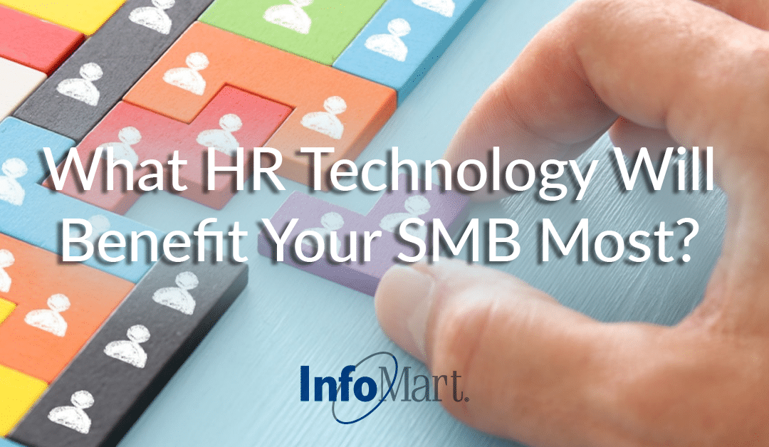 What HR Technology Will Benefit Your SMB Most?