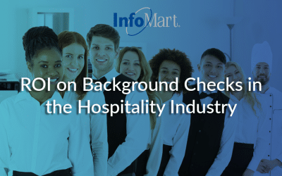 ROI on Background Checks in the Hospitality Industry
