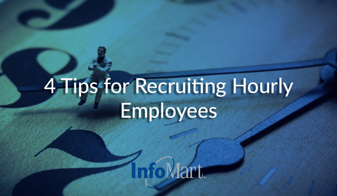 4 Tips for Recruiting Hourly Employees