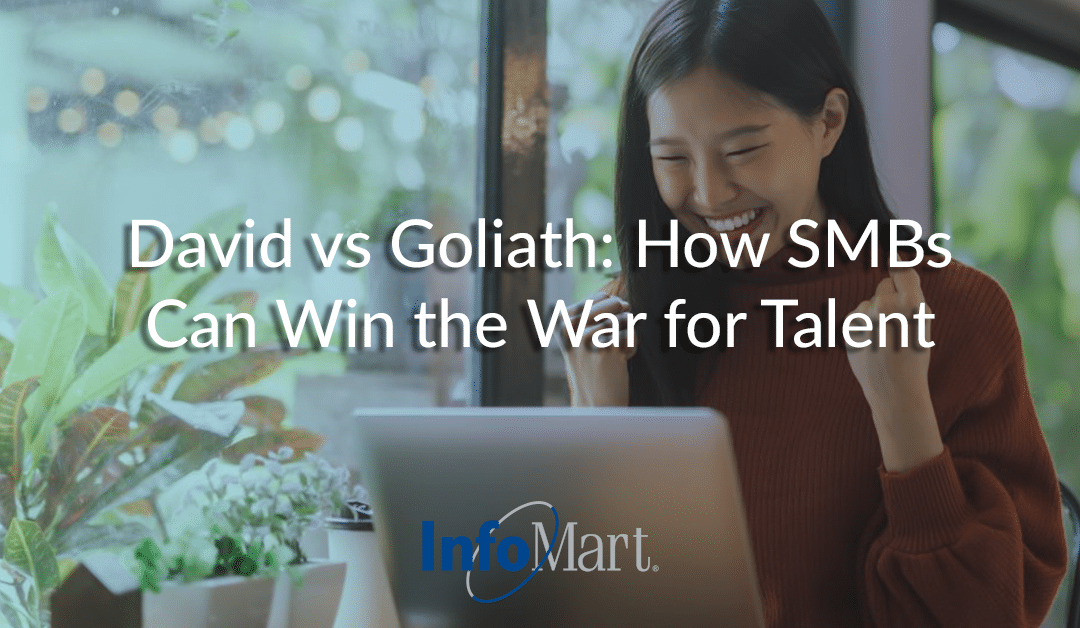 David vs Goliath: How SMBs Can Win the War for Talent