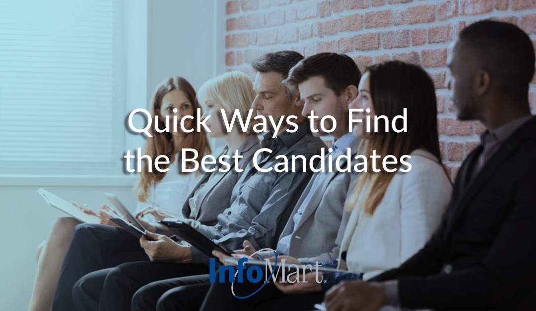 Quick Ways to Find the Best Candidates