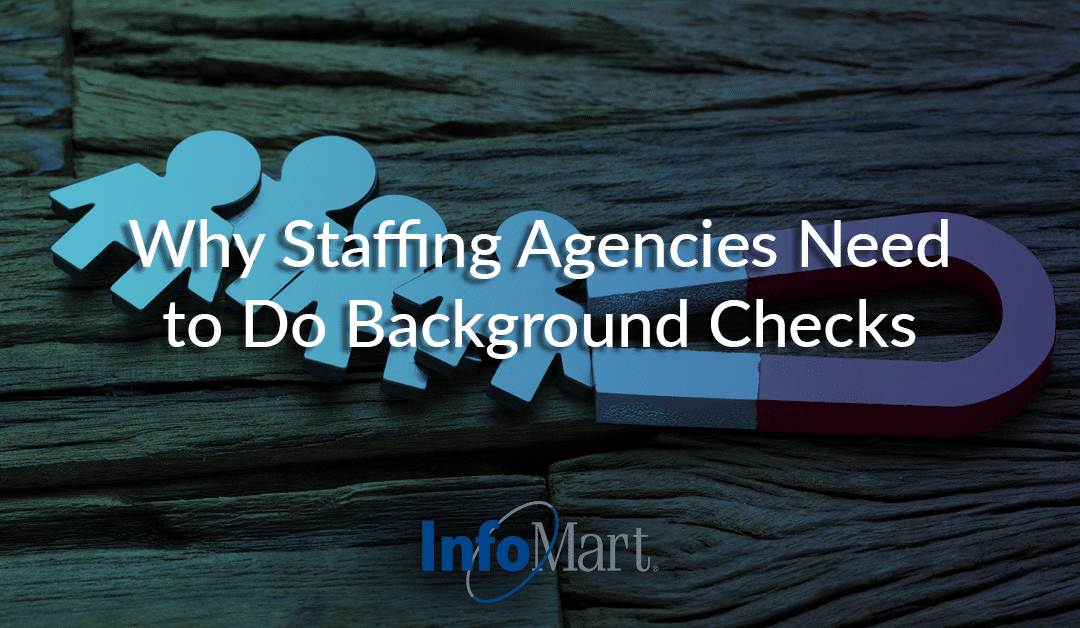 Why Staffing Agencies Need to Do Background Checks