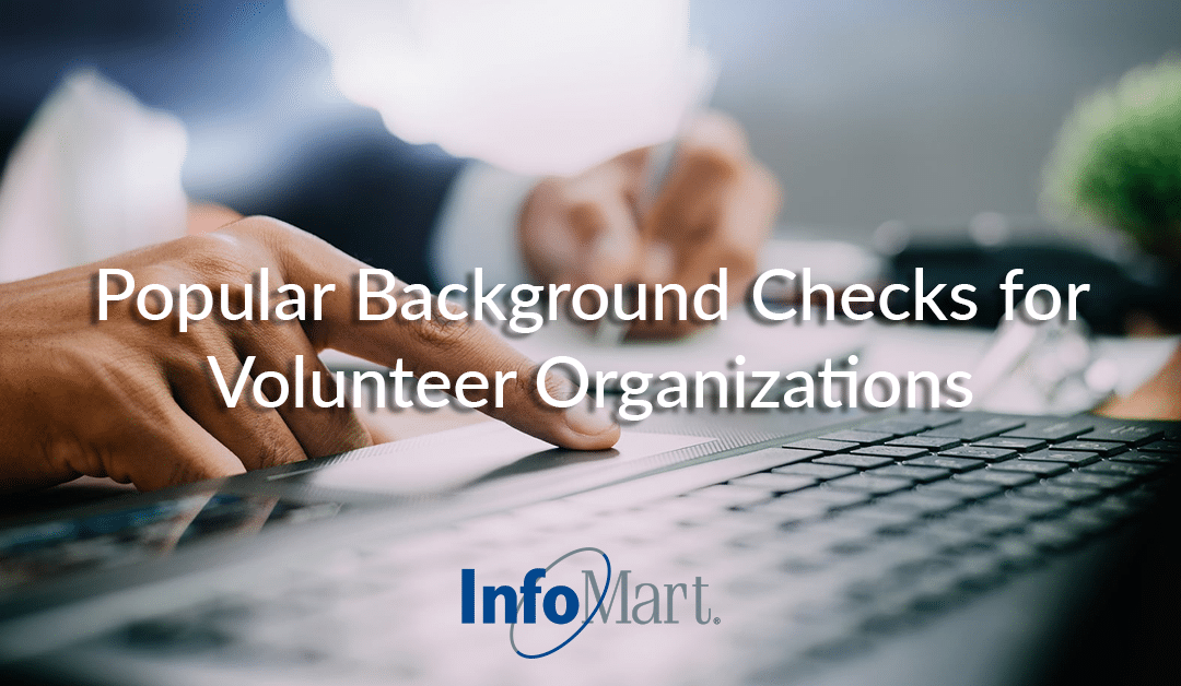 Popular Background Checks for Volunteer Organizations
