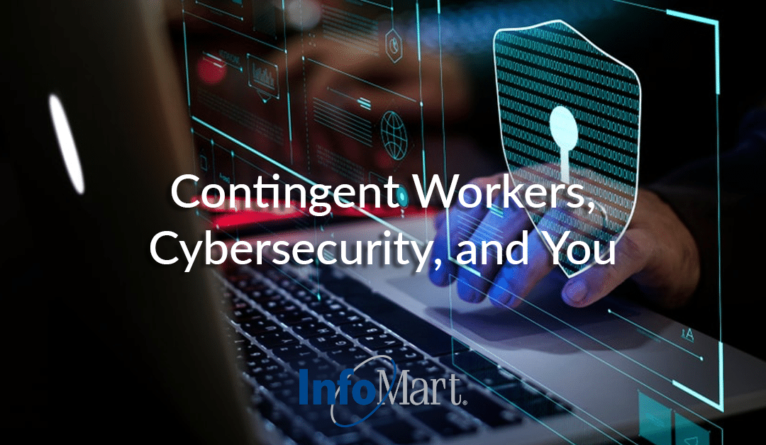 Contingent Workers, Cybersecurity, and You