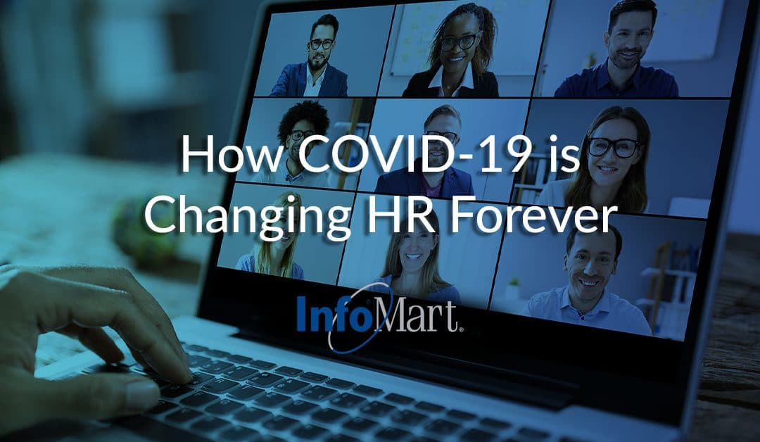 How COVID-19 is Changing HR Forever