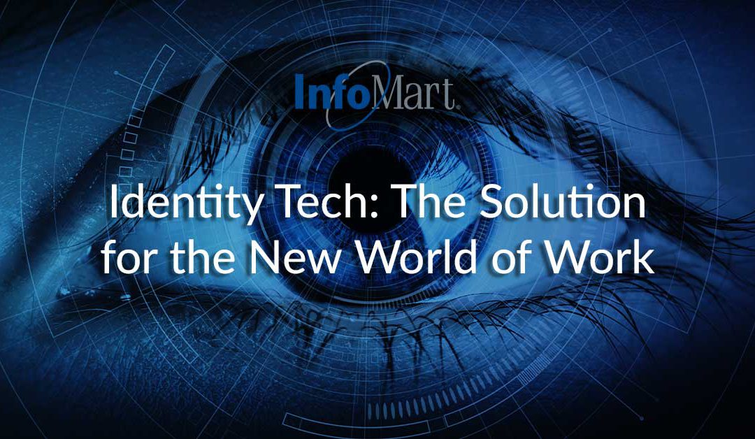 Identity Tech: The Solution for the New World of Work