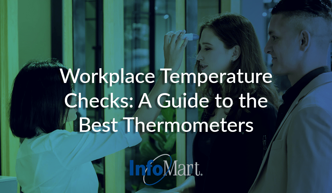 Workplace Temperature Checks: A Guide to the Best Thermometers